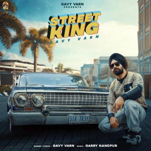 Street King Gavy Varn Mp3 Song Download