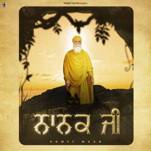 Nanak Ji Romey Maan Mp3 Song Download