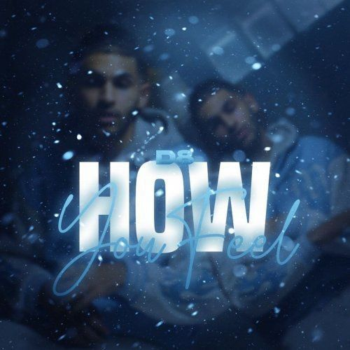 How You Feel D8 Mp3 Song Download