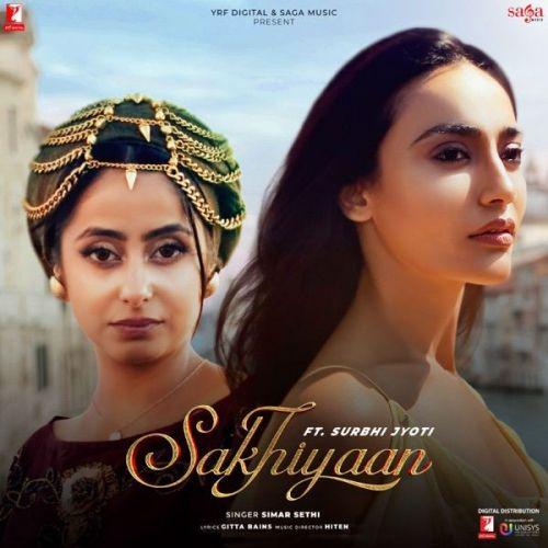 Sakhiyaan Simar Sethi Mp3 Song Download