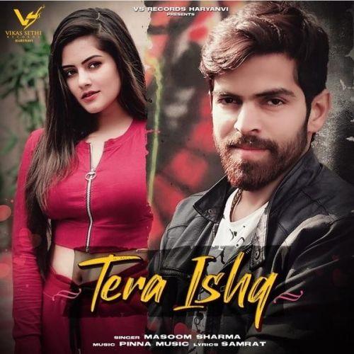 Tera Ishq Masoom Sharma Mp3 Song Download
