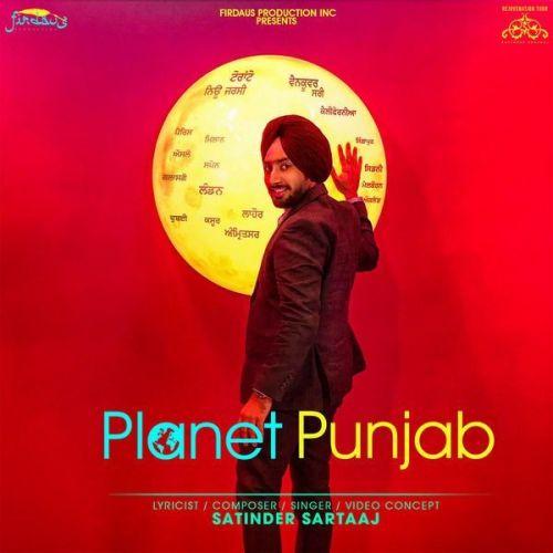 Planet Punjab Satinder Sartaaj Mp3 Song Download