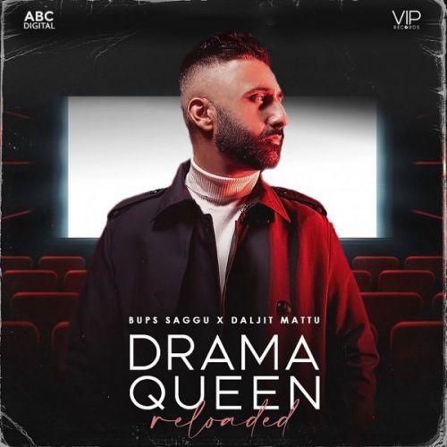 Drama Queen Reloaded Daljit Mattu Mp3 Song Download