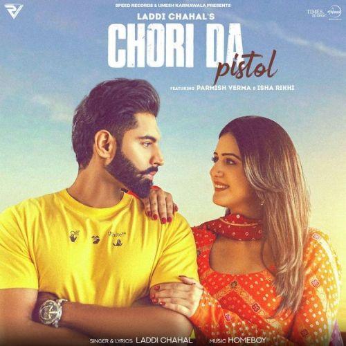 Chori Da Pistol Laddi Chahal mp3 song download, Chori Da Pistol Laddi Chahal full album mp3 song
