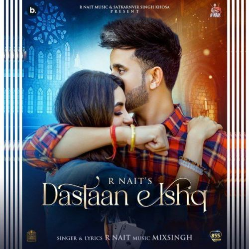 Dastaan E Ishq R Nait mp3 song download, Dastaan E Ishq R Nait full album mp3 song