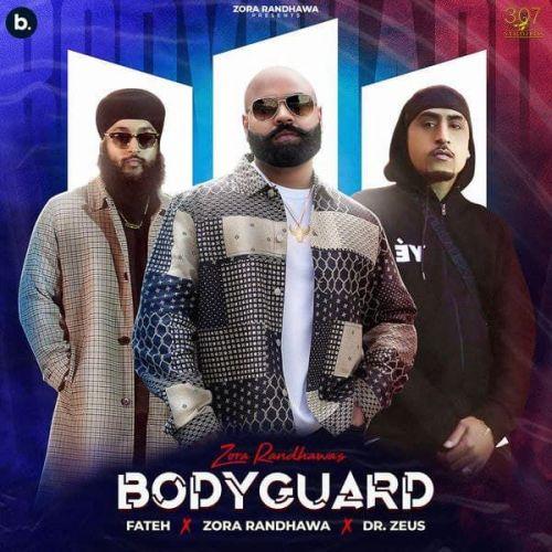 Bodyguard Fateh, Zora Randhawa mp3 song download, Bodyguard Fateh, Zora Randhawa full album mp3 song