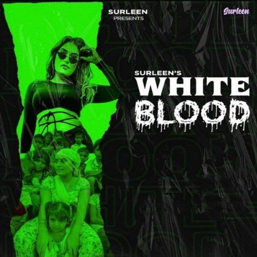 White Blood Surleen Mp3 Song Download