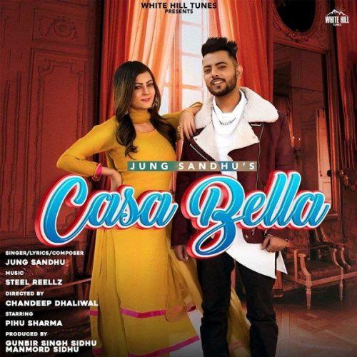 Casa Bella Jung Sandhu Mp3 Song Download