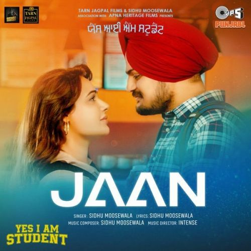Jaan (From Yes I Am Student) Sidhu Moose Wala Mp3 Song Download