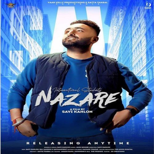 International Student Nazare Savi Kahlon Mp3 Song Download