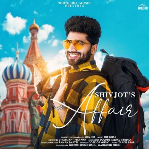 Affair Shivjot Mp3 Song Download
