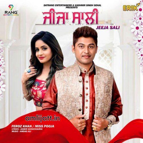 Jija Sali Feroz Khan, Miss Pooja Mp3 Song Download