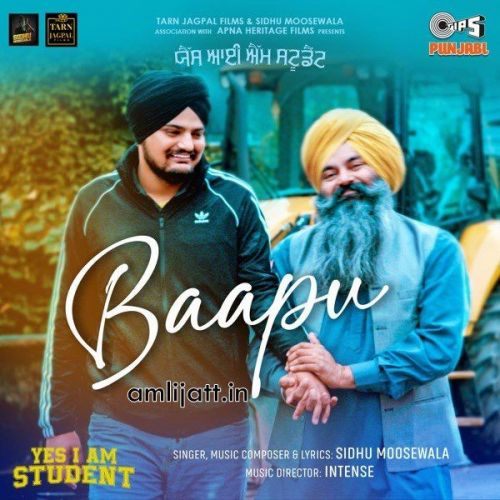 Baapu (From Yes I Am Student) Sidhu Moose Wala Mp3 Song Download